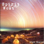 Spirit of the West, Star Trails