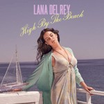 Lana Del Rey, High By the Beach