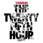 Terror, The 25th Hour