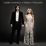 Larry Campbell & Teresa Williams, Larry Campbell & Teresa Williams