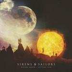 Sirens & Sailors, Rising Moon: Setting Sun