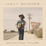Jonathan Tyler, Holy Smokes