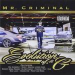 Mr. Criminal, Evolution of a G
