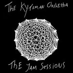 The Kyteman Orchestra, The Jam Sessions
