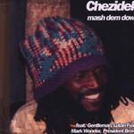 Chezidek, Mash Dem Down