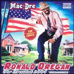 Mac Dre, Ronald Dregan: Dreganomics