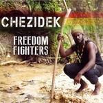 Chezidek, Freedom Fighters