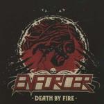Enforcer, Death by Fire