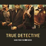 Various Artists, True Detective: Music From the HBO Series