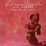 Deva Premal & Miten with Manose, Songs For The Sangha