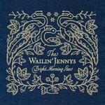 The Wailin' Jennys, Bright Morning Stars