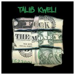 Talib Kweli, Fuck The Money mp3
