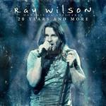 Ray Wilson, Genesis Vs Stiltskin 20 Years and More