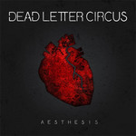 Dead Letter Circus, Aesthesis