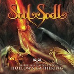 Soulspell, Hollow's Gathering