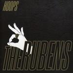The Rubens, Hoops