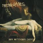 Membranes, Dark Matter/Dark Energy