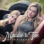 Maddie & Tae, Start Here mp3