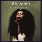 Ruby Amanfu, Standing Still