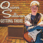 Quinn Sullivan, Getting There