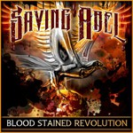 Saving Abel, Blood Stained Revolution