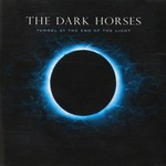 Tex Perkins and the Dark Horses, Tunnel At The End Of The Light