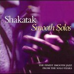 Shakatak, Smooth Solos