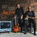 Andy T Nick Nixon Band, Livin' It Up