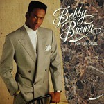 Bobby Brown, Don't Be Cruel