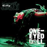 One-Eyed Doll, Dirty