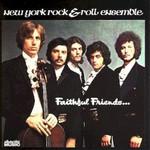 New York Rock & Roll Ensemble, Faithful Friends