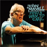 John Mayall, Find A Way To Care mp3