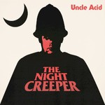 Uncle Acid and The Deadbeats, The Night Creeper