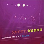 Tommy Keene, Laugh In The Dark