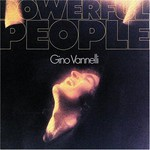 Gino Vannelli, Powerful People