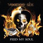 Voodoo Six, Feed My Soul