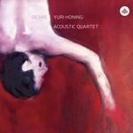 Yuri Honing Acoustic Quartet, Desire