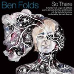 Ben Folds, So There