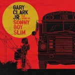 Gary Clark, Jr., The Story Of Sonny Boy Slim mp3