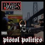 Paris, Pistol Politics