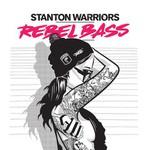 Stanton Warriors, Rebel Bass