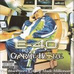 E-40, Charlie Hustle: The BluePrint of a Self-Made Millionaire