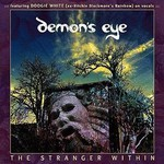 Demon's Eye, The Stranger Within