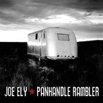 Joe Ely, Panhandle Rambler