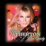 Paula Atherton, Ear Candy
