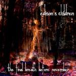 Edison's Children, The Final Breath Before November
