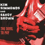 Kim Simmonds and Savoy Brown, The Devil to Pay