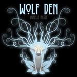 Danielle Nicole, Wolf Den