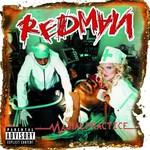 Redman, Malpractice