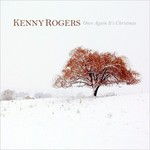 Kenny Rogers, Once Again It's Christmas mp3